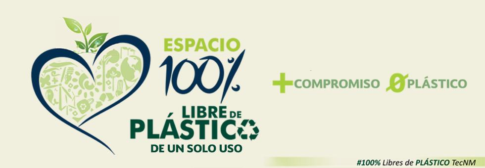 TecNM campus Pochutla - Espacio 100% libre de plástico